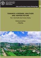 Towards a Greener, Healthier and Happier Future. Meeting Proceedings