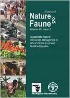 Sustainable Natural Resources Management in Africa's Urban Food and Nutrition Equation