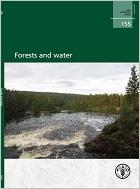 FAO Forestry Paper on Forests and Water