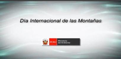 Día Internacional de las Montañas - A production by Peruvian Ministry for the Environment