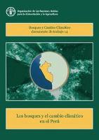 Los bosques y el cambio climático en el Perú