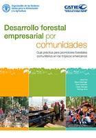 Desarrollo forestal empresarial por comunidades