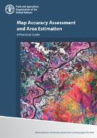 Publication: Map Accuracy Assessment and Area Estimation - A Practical Guide