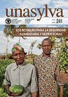 Unasylva 241: Los bosques para la seguridad alimentaria y nutricional