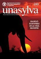 Unasylva 249: Manejo sostenible de la vida silvestre