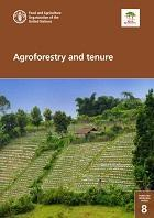 FAO Forestry Working Paper 8: Agroforestry and tenure